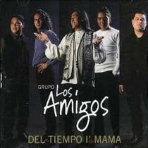 Sergio Galleguillo Y Los Amigos - Del Tiempo I´ Mama
