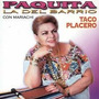 Taco Placebo | Paquita La Del Barrio Cd