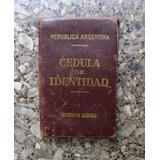 Antigua Retro Vieja Cédula De Identidad Año 1950