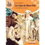 Los Viajes De Marco Polo Ignacio Miller Estrada