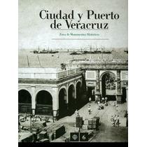 Ciudad Y Puerto De Veracruz