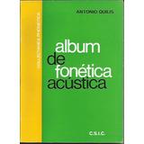Album De Fonetica Acustica - Quilis