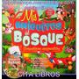 Libros Mis Amiguitos Del Bosque Simpáticos Animalitos 8 Tms