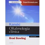 Kanski - Oftalmología Clínica - Bowling Brad- Elsevier