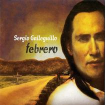 Sergio Galleguillo Y Los Amigos - Febrero - Los Chiquibum