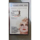 Madonna Quem É Esta Garota (whos That Girl) 1987 Vhs Raro