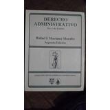 Derecho Administrativo Rafael Martínez Morales 3 Y 4 Curso