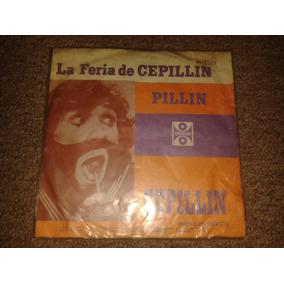 Disco Acetato 45 Rpm De: La Feria De Cepillin