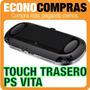 Touch Trasero Para Psp Vita Color Negro 100% Nuevo!!!!!!!!!!