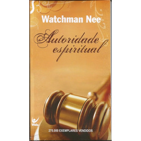 Autoridade Espiritual Livro Watchman Nee