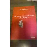 Lucia Galvez - Las Mil Y Una Historias De America Envios!!
