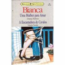 Uma Mulher Para Amar - Diana Palmer Bianca Duplo 764