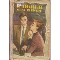 O Homem Sem Piedade - Concordia Merrel Biblioteca Das Moças