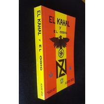 El Kahal Y El Odio Alberto Ortiz Colina