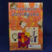 Pedagogía Hospitalaria - Fundación Garrahan