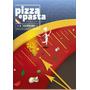 Revista Digital Idioma Italiano - Pizza E Pasta