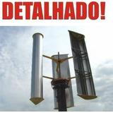 Projeto Aerogerador Gerador Eólico 1000w Detalhado + Brinde
