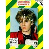 Duran Duran - Libro - Scrapbook 2