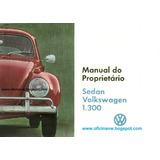 Manual Proprietário Wolkswagem Sedan 1.300 Ano 69/70 P/email