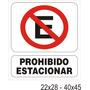 Señalizacion Alto Impacto Prohibido Estacionar 22x28 Cm