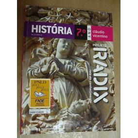 Historia 7º Ano Projeto Radix Claudio Vicentino Ótimo Estado