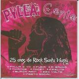 Cd Pylla Canta 25 Anos De Rock Santa Maria, Rs