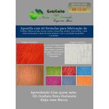 Apostila Livro Com 20 Formulas Para Fazer Grafiato,textura.