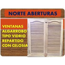 Ventanas De Algarrobo Con Celosía - Postigos