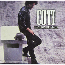 Coti - Canción De Adiós Single Promo