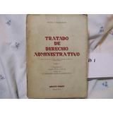 Tratado De Derecho Administrativo T 1 Miguel S. Marienhoff