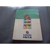 Álbum De Bilhetes De Loteria Da Caixa Federal De 1999