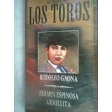 La Pasion Por Los Toros Rodolfo Gaona Fermin E Armillita Vhs