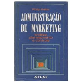 Philip Kotler 1 Administração De Marketing