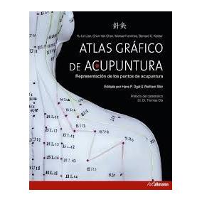 Atlas Gráfico De Acupuntura; Yu-lin Lian Envío Gratis