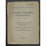 Política Económica Internacional. Comprar A Quien Nos Compra