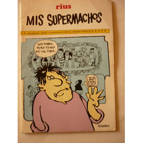 Mis Supermachos. Rius. 12 Ejemplar
