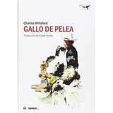 Gallo De Pelea (al Margen) Charles Willeford Envío Gratis