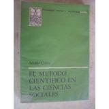 El Método Cientifico En Las Ciencias Sociales. Adolfo Critto