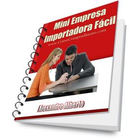Aprenda Como Abrir Empresa Micro Importadora Facil E Rapido
