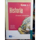 Historia El Mundo Contemporaneo Az Felipe Pigna Nuevo
