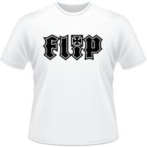 Camiseta Camisa Personalizada Flip Skate
