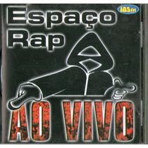 Cd Espaço Rap - Ao Vivo 105 Fm - Novo***
