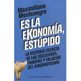 Es La Ekonomia Estupido - Montenegro - Mercado Pago
