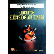 Circuitos Electricos Auxiliares - Alonso / Paraninfo