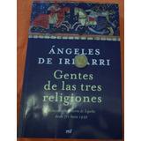 Gentes De Las Tres Religiones, Angeles De Irisarri