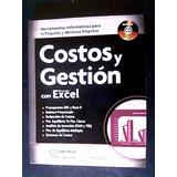 Costos Y Gestion Con Excel - Comicron Editorial