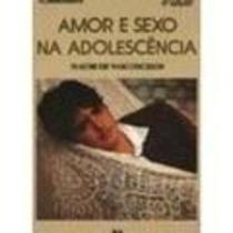 Livro Amor E Sexo Na Adolescência Naumi De Vasconcelos