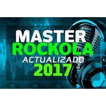 Master Rockola 2017 ¡actualizado Por Internet!