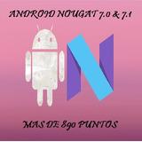 Actualizacion Android Nougat 7.1 (+root +veloz Y Más)