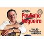 Método Paulinho Nogueira - Nova Edição Para Violão E Outros